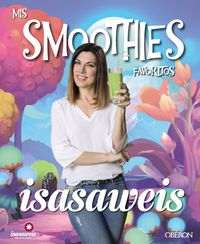Mis Smoothies Favoritos - Isabel Llano