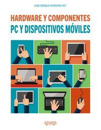 PC Y DISPOSITIVOS MOVILES - HARDWARE Y COMPONENTES - EDICION 2017