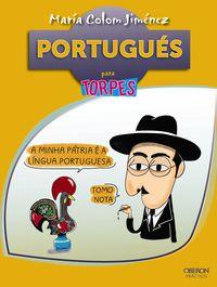 Portugues Para Torpes - Maria Colom Jimenez