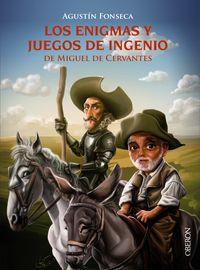 Los enigmas y juegos de ingenio de miguel de cervantes - Agustin Fonseca Garcia