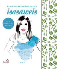 COCINA SANA CON ISASAWEIS (ED. ESPECIAL)