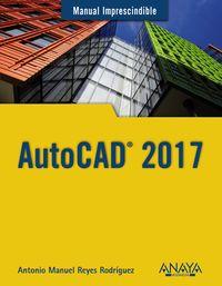 Autocad 2017 - Antonio Manuel Reyes Rodriguez