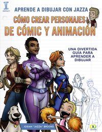 APRENDE A DIBUJAR CON JAZZA - CREAR PERSONAJES DE ANIMACION Y COMIC