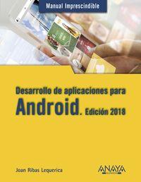 Desarrollo De Aplicaciones Para Android - Edicion 2018 - Joan Ribas Lequerica