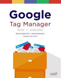 GOOGLE TAG MANAGER - MIDE Y VENCERAS
