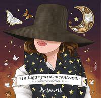 Lugar Para Encontrarte, Un - . .. Mientras Coloreas - Isabel Llano