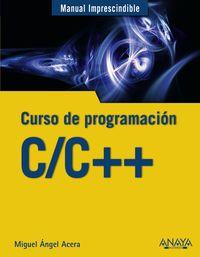 C / C++ - Curso De Programacion - Miguel Angel Acera Garcia