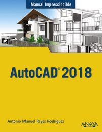 Autocad 2018 - Antonio Manuel Reyes Rodriguez