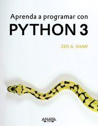 Aprenda A Programar Con Python 3 - Zed A. Shaw