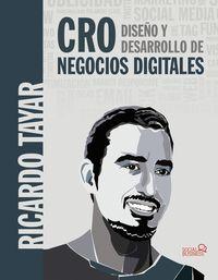 CRO - DISEÑO Y DESARROLLO DE NEGOCIOS DIGITALES