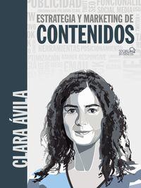 Estrategias Y Marketing De Contenidos - Clara Avila