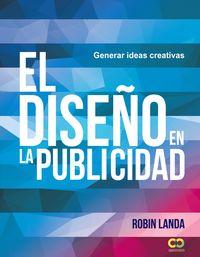 DISEÑO EN LA PUBLICIDAD, EL - GENERAR IDEAS CREATIVAS