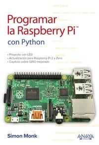 Programar La Raspberry Pi - Con Python - Simon Monk