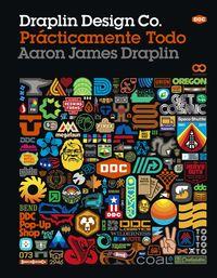 DRAPLIN DESIGN CO. : PRACTICAMENTE TODO