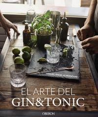El arte del gin tonic - Miguel Angel Almodovar