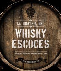 La historia del whisky escoces - Tom Bruce-Gardyne