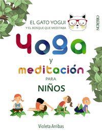 Yoga Y Meditacion Para Niños - El Gato Yogui Y El Bosque Que Meditaba - Violeta Arribas Alvarez