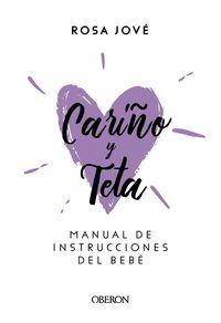 CARIÑO Y TETA - MANUAL DE INSTRUCCIONES DEL BEBE