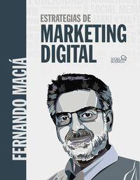 Estrategias De Marketing Digital - Fernando Macia Domene