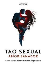 TAO SEXUAL - AMOR SANADOR