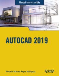 Autocad 2019 - Antonio Manuel Reyes Rodriguez