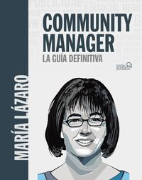 COMMUNITY MANAGER - LA GUIA DEFINITIVA