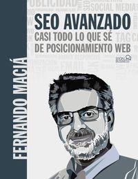 SEO AVANZADO - CASI TODO LO QUE SE DE POSICIONAMIENTO WEB