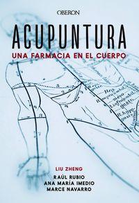 ACUPUNTURA - UNA FARMACIA EN EL CUERPO