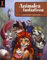 ANIMALES FANTASTICOS - COMO DIBUJAR FURRIES Y OTRAS CRIATURAS MAGICAS