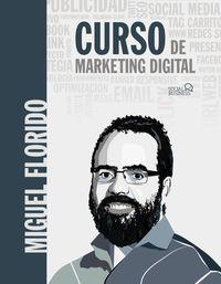 Curso De Marketing Digital - Miguel Angel Florido