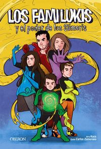 Los familukis y el poder de los slimeris - Carlos Zamorano Rodriguez