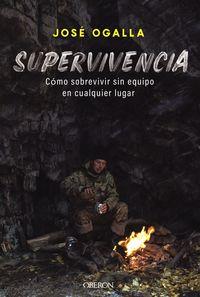 Supervivencia - Jose Miguel Ogalla Marquez