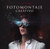 Fotomontaje Creativo - Desiree Delgado Ortega
