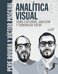 ANALITICA VISUAL - COMO EXPLORAR, ANALIZAR Y COMUNICAR DATOS