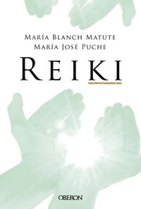 Reiki (ed 2020) - Maria Blanch Matute / Maria Jose Puche Garcia