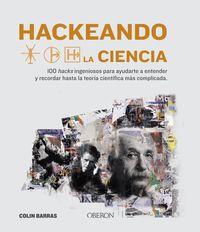 Hackeando La Ciencia - Colin Barras