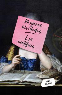 MUJERES OLVIDADAS - LAS CIENTIFICAS