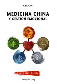Medicina China Y Gestion Emocional - Beatriz Lopez Garrido