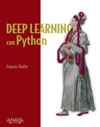 Deep Learning Con Python - Francois Chollet