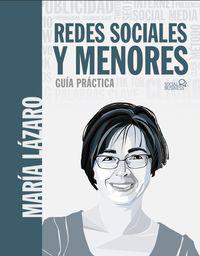 REDES SOCIALES Y MENORES - GUIA PRACTICA