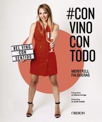 #convinocontodo - El Vino Con Sentido - Meritxell Falgueras Febrer