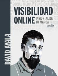 VISIBILIDAD ONLINE - INMORTALIZA TU MARCA