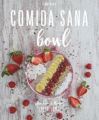 Comida Sana En Bowl - Celia Garcia Alvarez