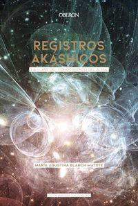Registros Akashicos - Edicion 2020 - Maria Agustina Blanch Matute