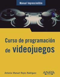 curso de programacion - videojuegos - David Rioja Redondo / Ricardo De La Rosa Vivas
