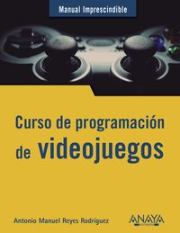 CURSO DE PROGRAMACION - VIDEOJUEGOS