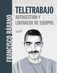 TELETRABAJO - AUTOGESTION Y LIDERAZGO DE EQUIPOS