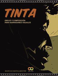TINTA - DIBUJO Y COMPOSICION PARA NARRADORES VISUALES