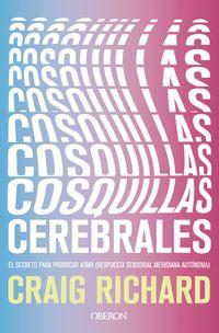 COSQUILLAS CEREBRALES - EL SECRETO PARA PROVOCAR ASMR