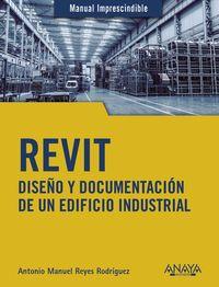 Revit - Diseño Y Documentacion De Un Edificio Industrial - Antonio Manuel Reyes Rodriguez
